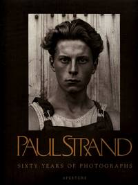 Paul Strand: Sixty Years of Photography