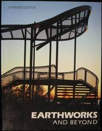 image of Earthworks and Beyond: Contemporary Art in the Landscape