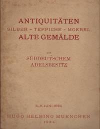 AntiquitŠten Silber - Teppiche - Moebel alte GemŠlde aus Suddeutschem Adelsbesitz