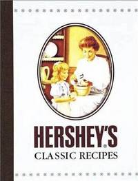 Hershey's Classic Recipes