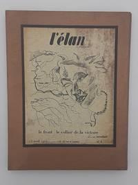 L'Elan. numbers 1-10. April-15, 1915-December 1, 1916.