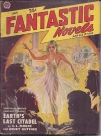 """FANTASTIC NOVELS: July 1950 (""""Earth's Last Citadel"""")"""