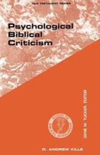 Psychological Biblical Criticism (Guides to Biblical Scholarship Old Testament Series) (Old...