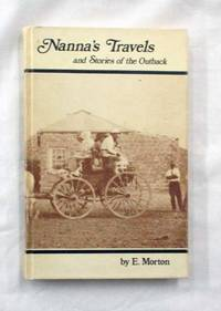 Nanna's Travels. and Stories of the Outback.