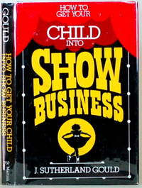 HOW TO GET YOUR CHILD INTO SHOW BUSINESS