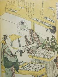 Twelve Wood-Block Prints of Kitagawa Utamaro Illustrating the Process of Silk Culture; Reproduced in Facsimile from the Originals in the Collection of Edwin & Irma Grabhorn