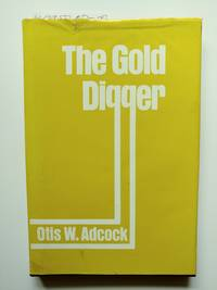 The Gold Digger (*signed by author*)