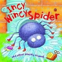 Incy Wincy Spider (Nursery Rhymes)