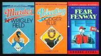 image of THREE DUFFY HOUSE MYSTERIES: Murder in Wrigley Field; Bleeding Dodger Blue; Fear in Fenway