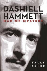 Dashiell Hammett: Man of Mystery