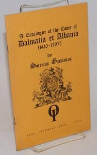 image of A catalogue of the coins of Dalmatia et Albania: 1410-1797