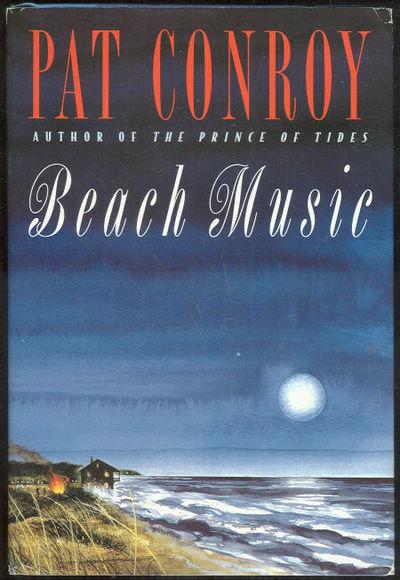BEACH MUSIC, Conroy, Pat