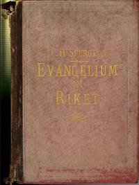 Evangelium Om Riket: En Popular Framstallning Af Evangelium Enligt Matteus by  C. H Spurgeon  - 1st Edition  - 1895  - from Squirrel Away Books (SKU: 000509)