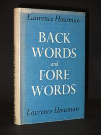 Back Words and Fore Words: An Author's Year-Book 1893-1945. A Selection in Chronological Order from the Plays, Poems and Prose Writings [SIGNED]