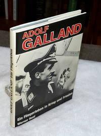 image of Adolf Galland  - Ein Fliegerleben In Krieg Und Frieden -