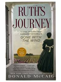 Ruth's Journey: A Novel of Mammy from Margaret Mitchell's Gone with the Wind
