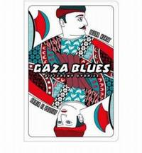 Gaza Blues: Different Stories