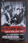 Ralph 'Sonny' Barger: Ridin' High, Livin' Free - Hell Raising Motorcycle Stories