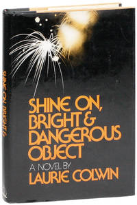 Shine on, Bright & Dangerous Object