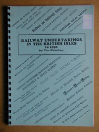 Railway Undertakings in the British Isles to 1950.