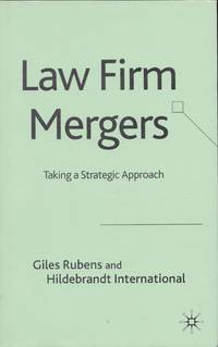 Law Firm Mergers  Taking a Strategic Approach