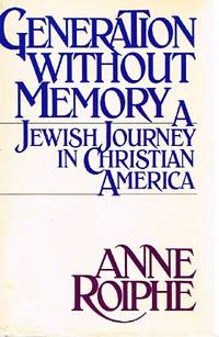 Generation without Memory:  A Jewish Journey in Christian America