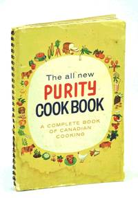 THE ALL NEW PURITY COOK BOOK a Complete Book of Canadian Cooking