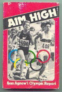 AIM HIGH - 1976 Olympic Report