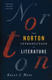The Norton Introduction to Literature Shorter Eleventh Edition