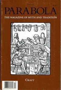 PARABOLA, THE MAGAZINE OF MYTH AND TRADITION-- VOLUME XVI, NUMBERS 3  AUGUST, 1991