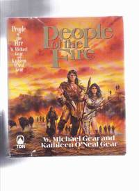 People of the Fire --- Book 2 of the Prehistoric America Series  ( The First North Americans )
