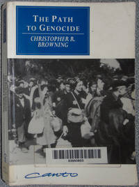 image of The Path to Genocide: Essays on Launching the Final Solution (Canto original series)
