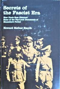 Secrets of the Fascist Era. How Uncle Sam Obained Some of the Top-Level Documents of Mussolini's Period