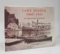 image of Lake Joseph 1860-1910: An Illustrated Notebook