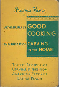 Adventures in Good Cooking (Famous Recipes) and the Art of Carving in the Home