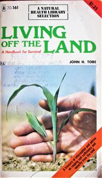 image of Living Off the Land. a Handbook for Survival