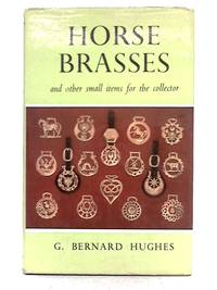 Horse Brasses and Other Small Items for the Collector