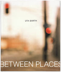 Uta Barth: In Between Places.