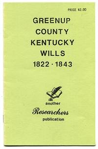 Greenup County Kentucky Wills 1822-1843