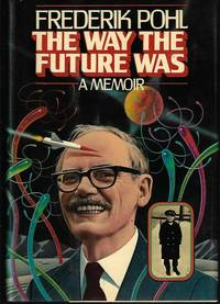 image of THE WAY THE FUTURE WAS: A Memoir