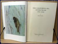 THE CALIFORNIA SEA OTTER TRADE 1784-1848