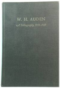 W.H. Auden: A Bibliography, 1924-1969