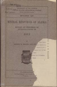 image of MINERAL RESOURCES OF ALASKA: Report on Progress of Investigation in 1911. Bulletin 520