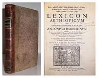 Lexicon Aethiopicum ad eminentiss. Principem S.R.E. Card. Antonium Barberinum […] Cum eiusdem linguae institutionibus grammat. & indice vocum latinarum.