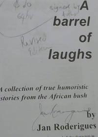 A Barrel of Laughs!