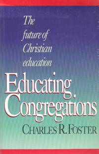 image of Educating Congregations The Future of Christian Education