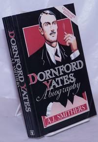 image of Dornford Yates: A biography. Centenary edition