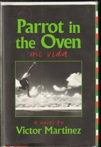 Parrot in the Oven : Mi Vida: A Novel