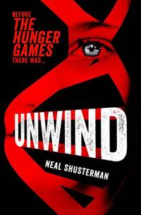 Unwind (Unwind Trilogy)