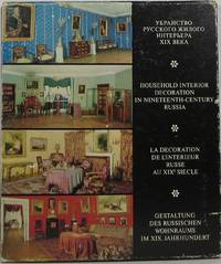 Household Interior Decoration in Nineteenth-Century Russia